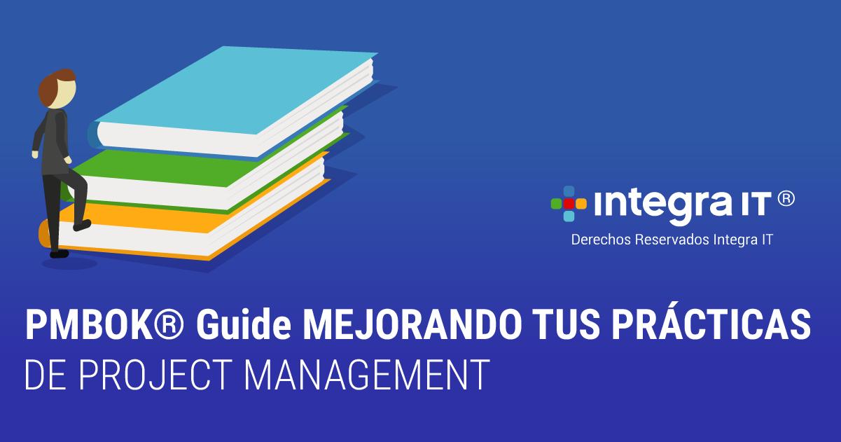 Project Management ¿Existe una guía para ello?